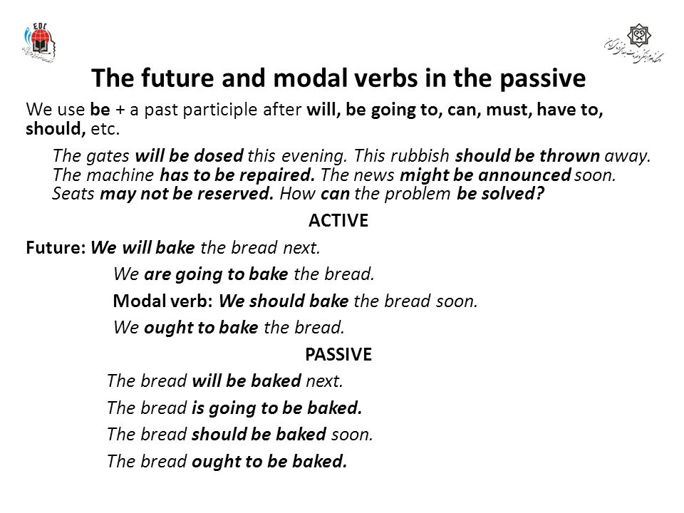 The future and modal verbs in the passive