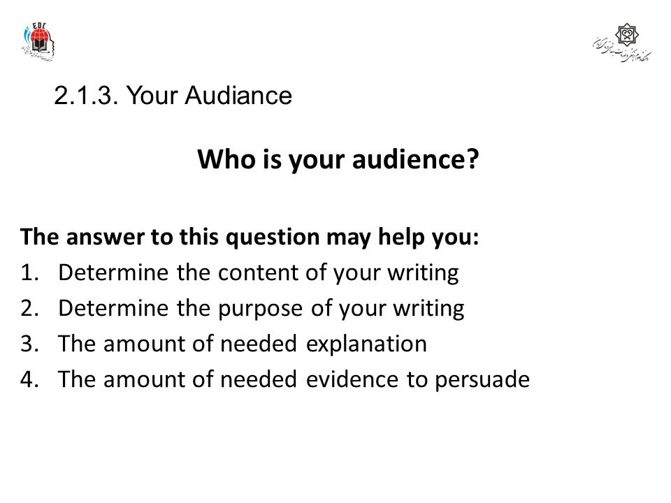 Who is your audience 2.1.3. Your Audiance