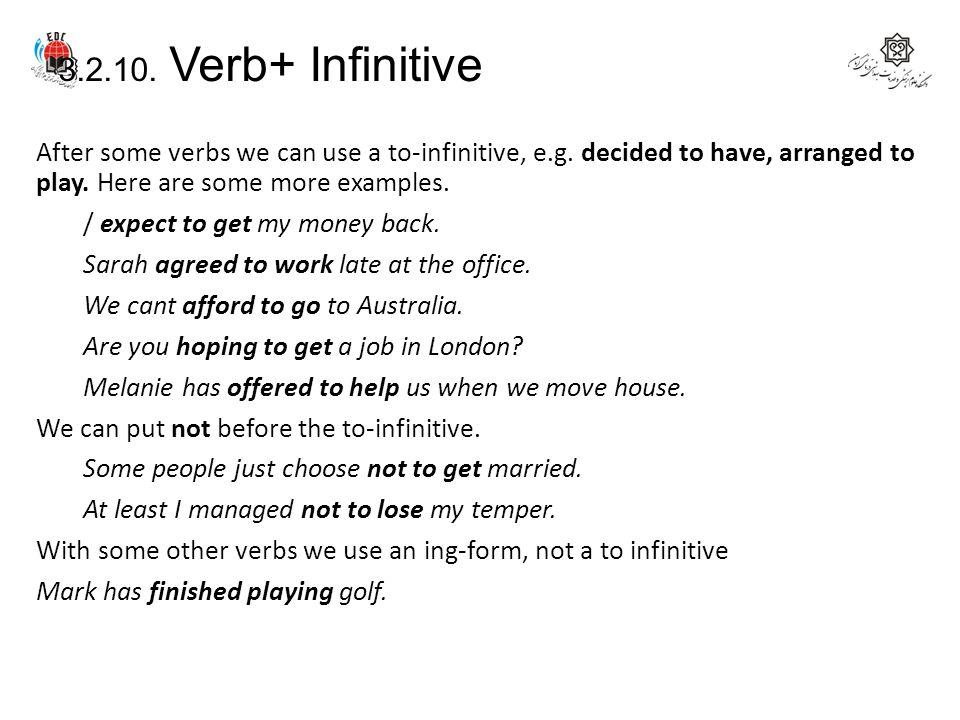 3.2.10. Verb+ Infinitive