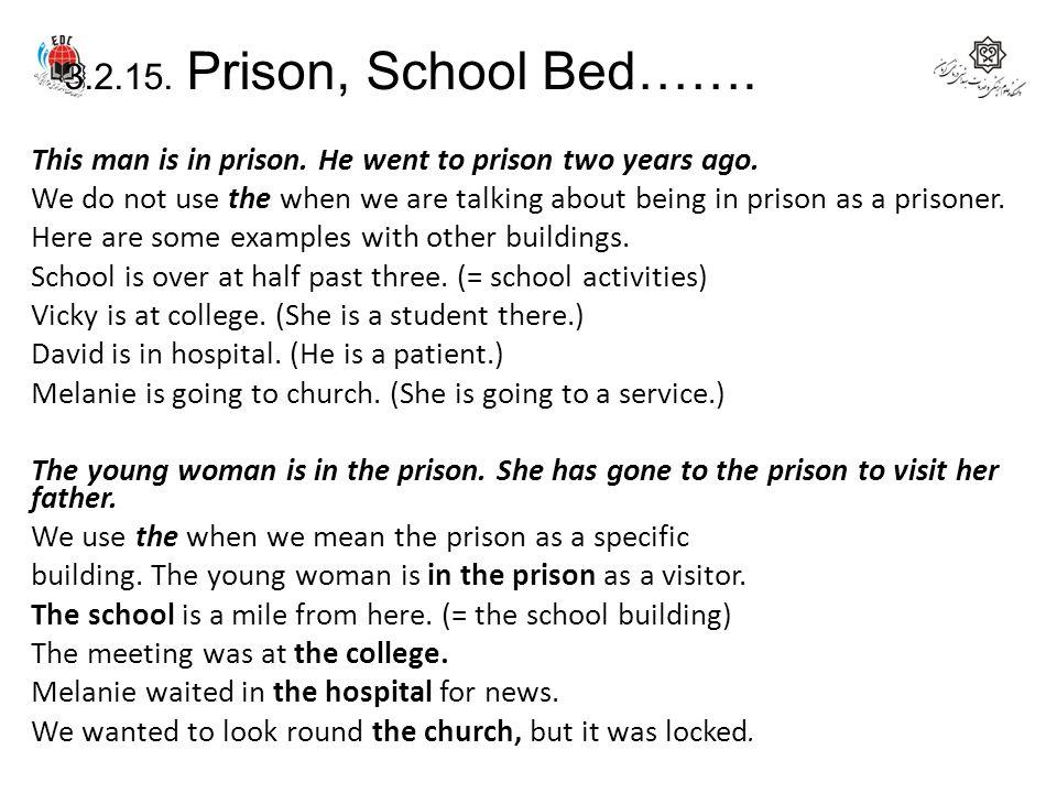 3.2.15. Prison, School Bed…….