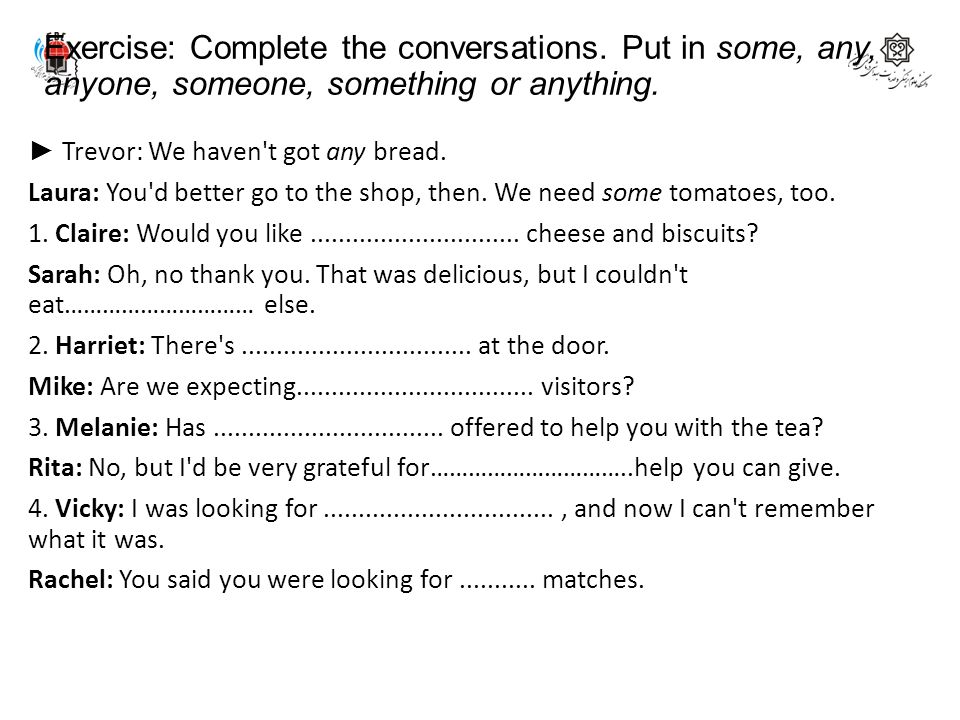 Exercise: Complete the conversations
