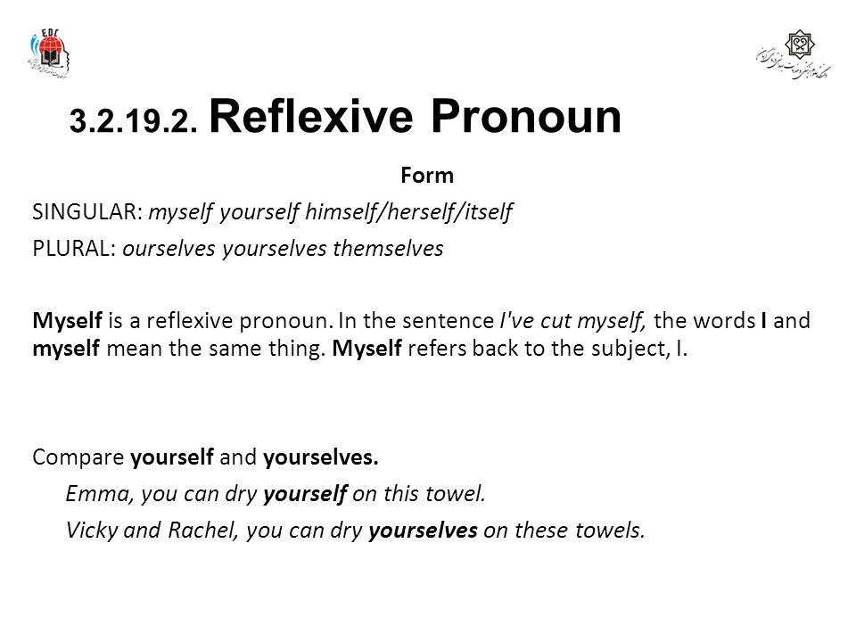 3.2.19.2. Reflexive Pronoun