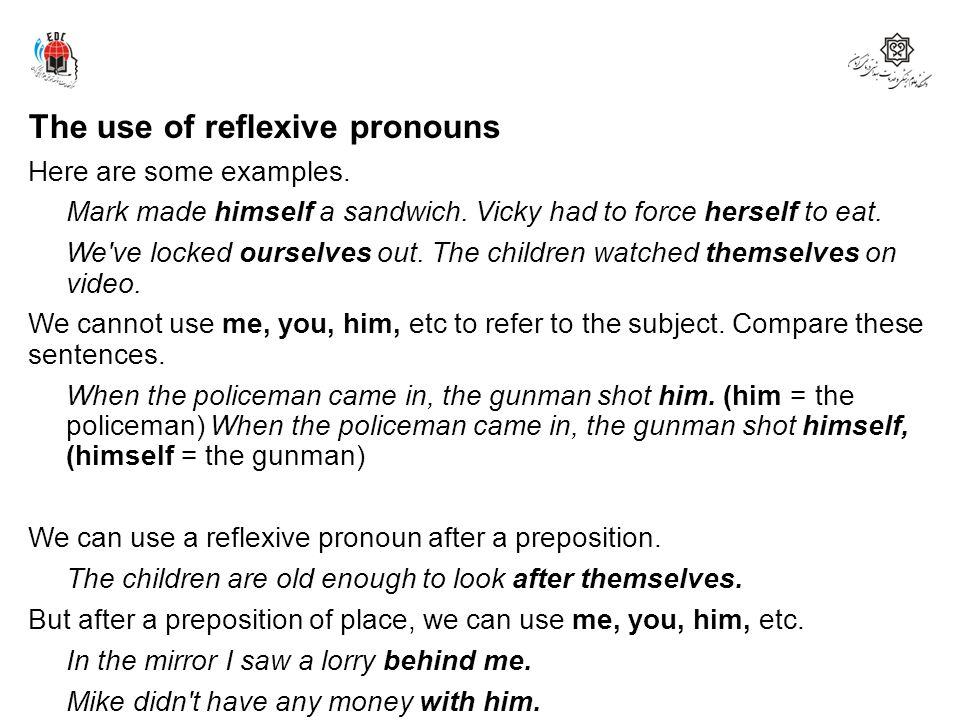 The use of reflexive pronouns