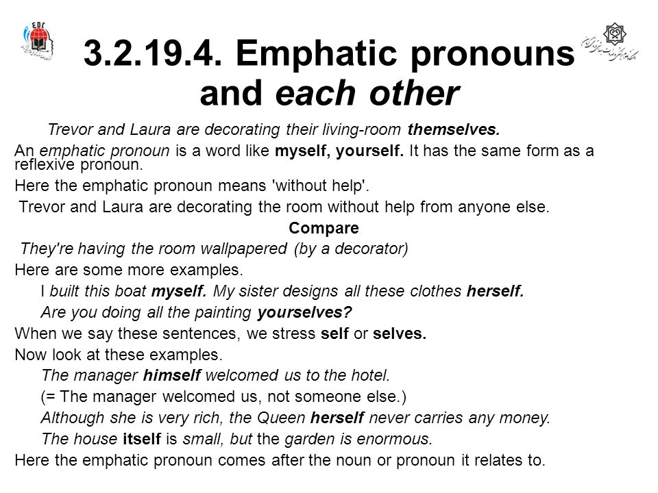 3.2.19.4. Emphatic pronouns and each other