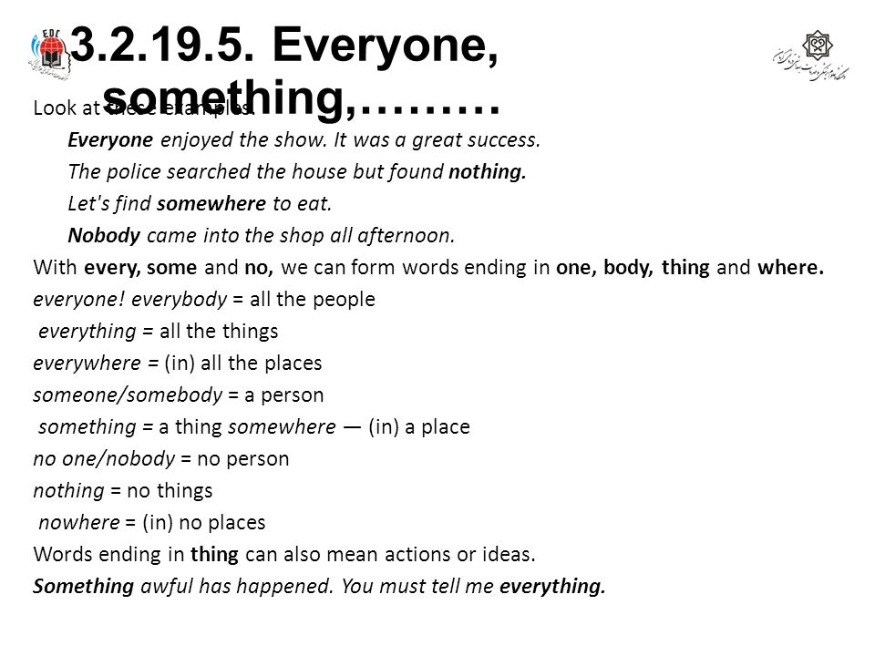 3.2.19.5. Everyone, something,………