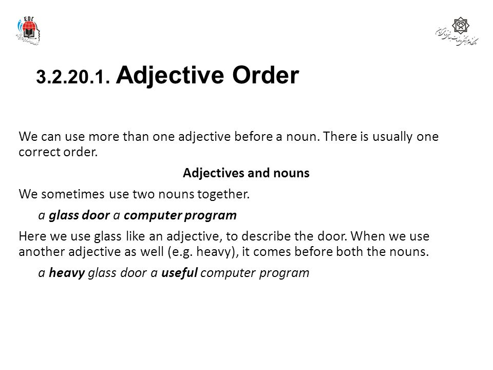 3.2.20.1. Adjective Order