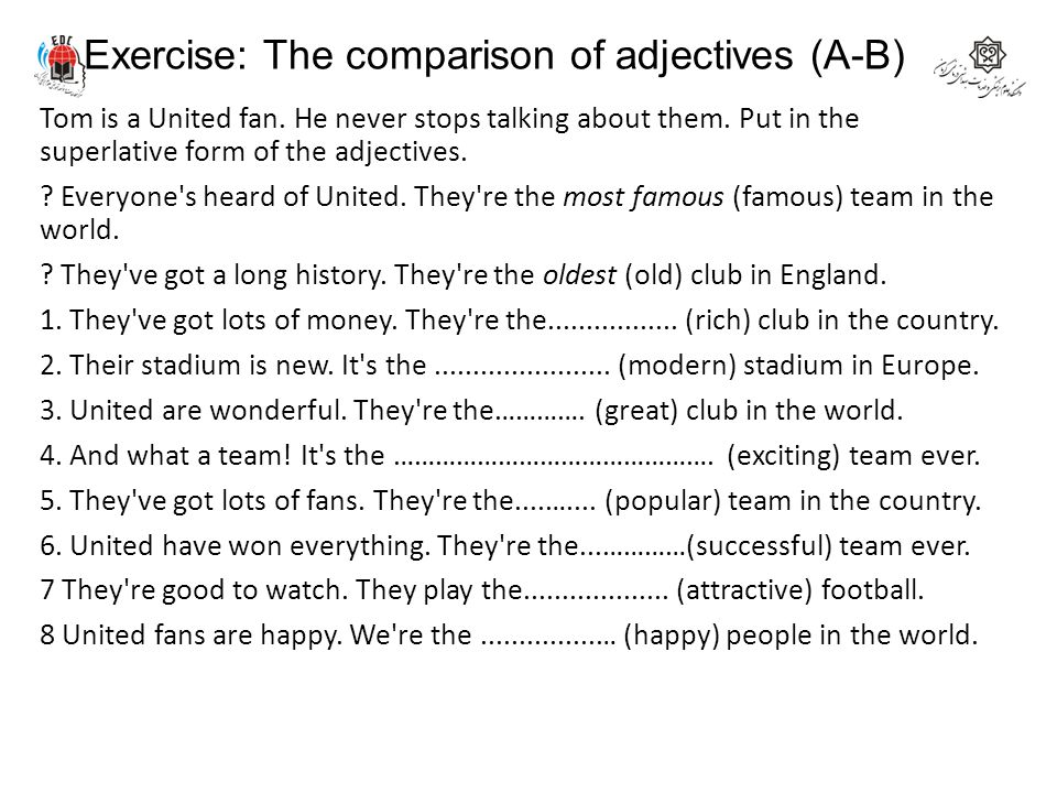 Exercise: The comparison of adjectives (A-B)