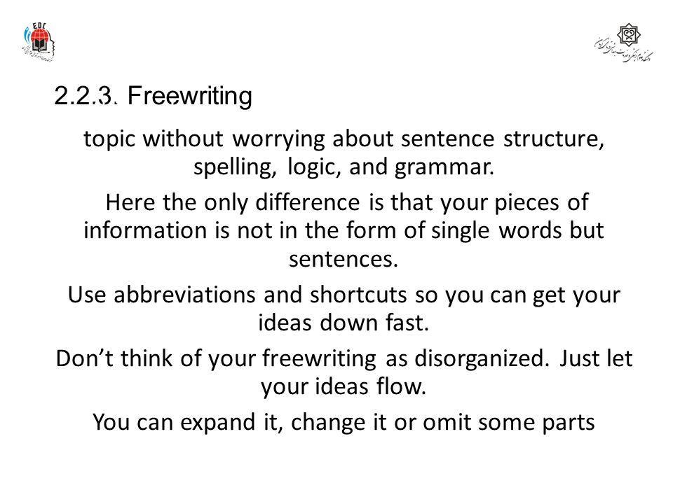 2.2.3. Freewriting