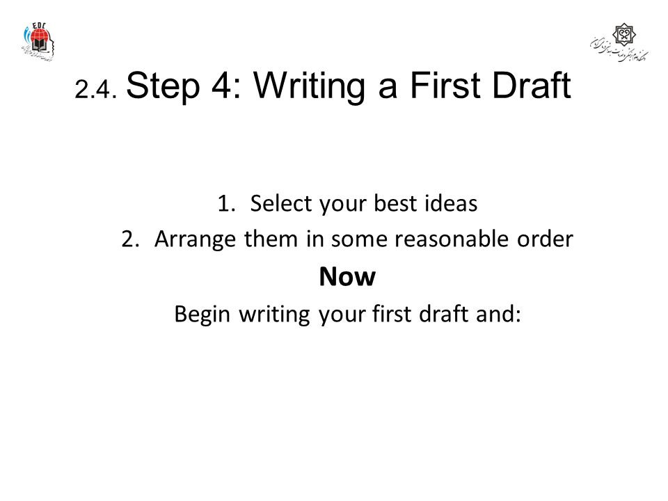 2.4. Step 4: Writing a First Draft