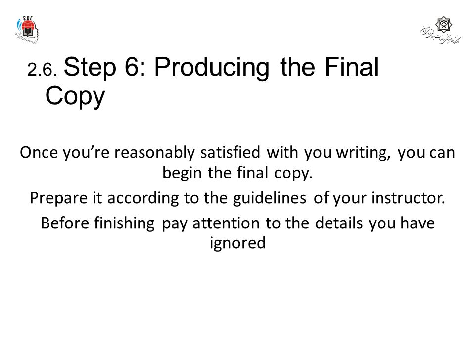 2.6. Step 6: Producing the Final Copy