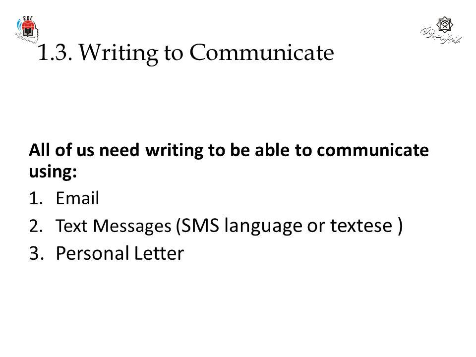 1.3. Writing to Communicate