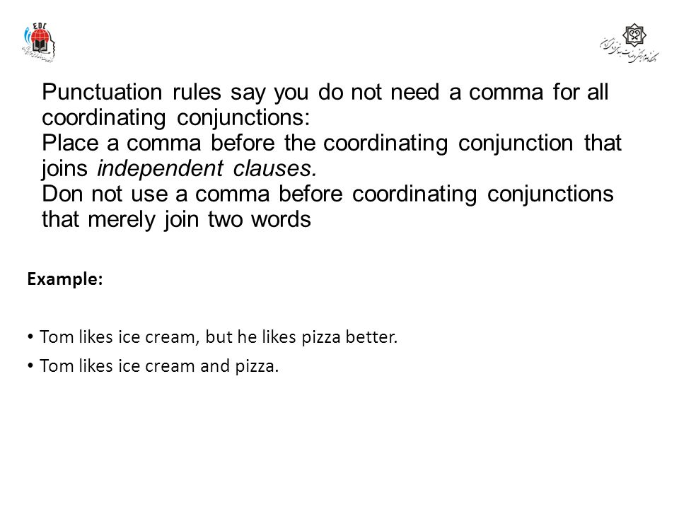 Punctuation rules say you do not need a comma for all coordinating conjunctions: Place a comma before the coordinating conjunction that joins independent clauses. Don not use a comma before coordinating conjunctions that merely join two words