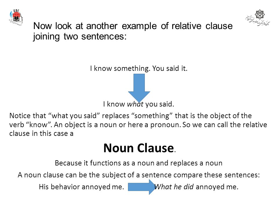 Now look at another example of relative clause joining two sentences: