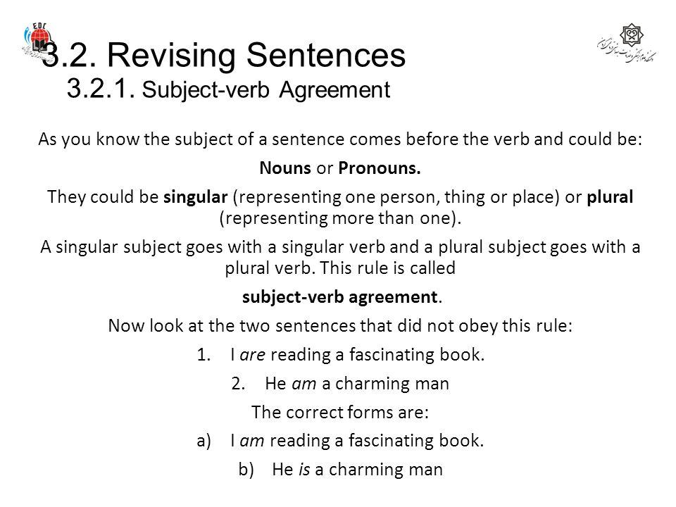 3.2. Revising Sentences 3.2.1. Subject-verb Agreement