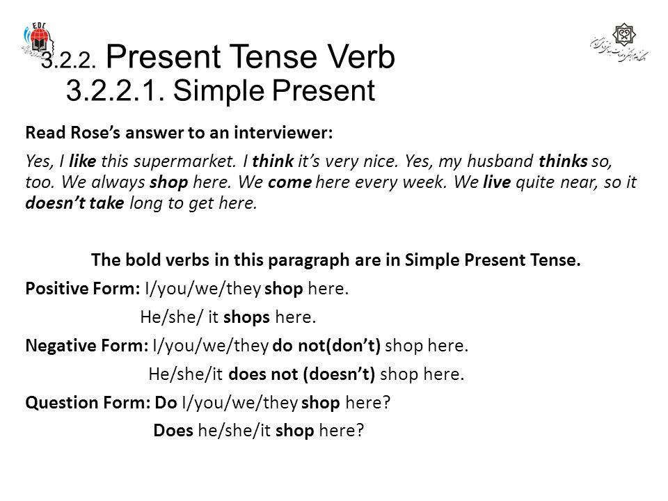 3.2.2. Present Tense Verb 3.2.2.1. Simple Present