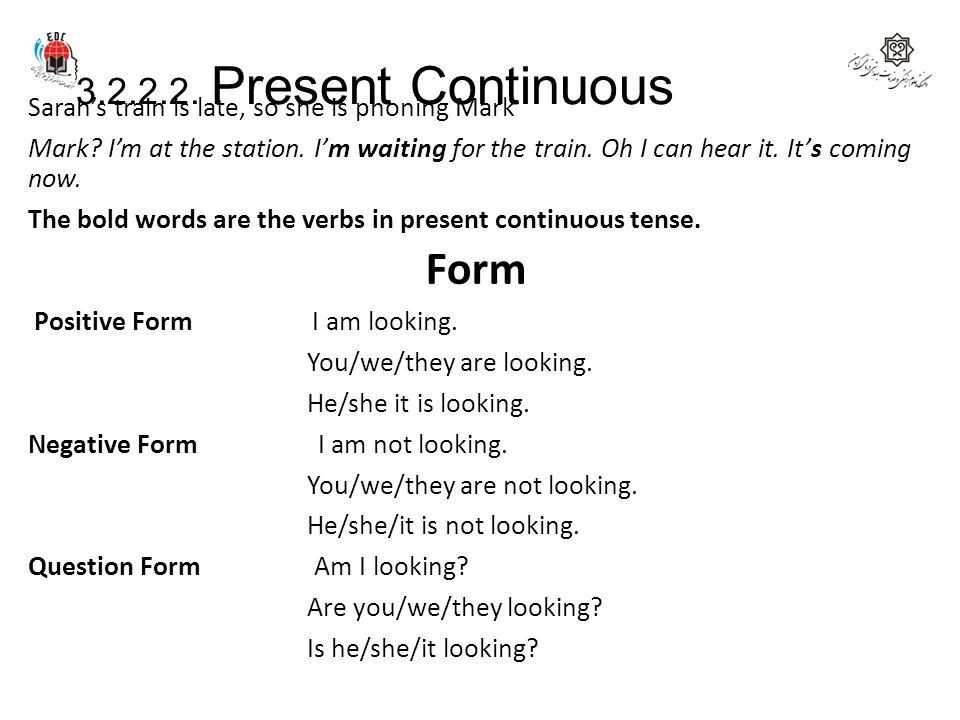 Form 3.2.2.2. Present Continuous