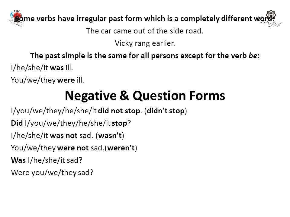 Negative & Question Forms