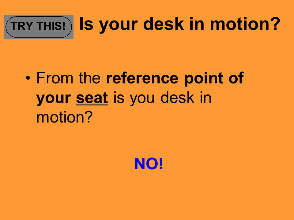 TRY THIS! Is your desk in motion