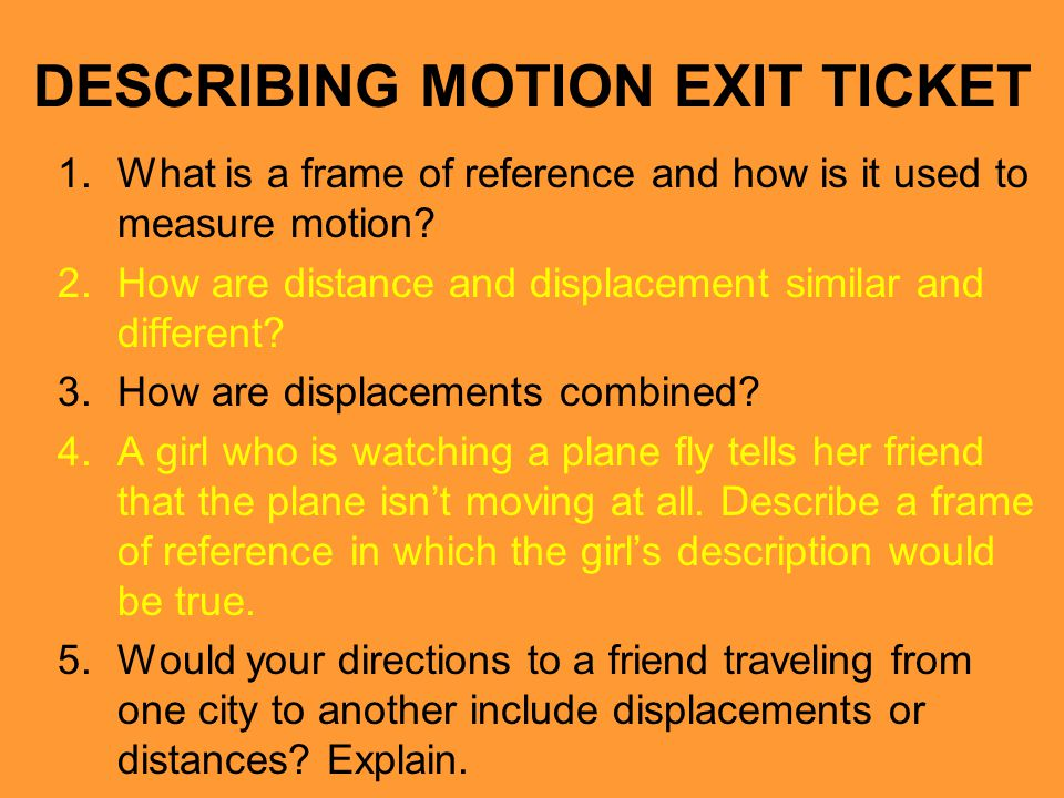 DESCRIBING MOTION EXIT TICKET