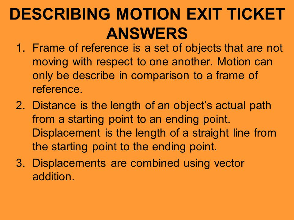 DESCRIBING MOTION EXIT TICKET ANSWERS