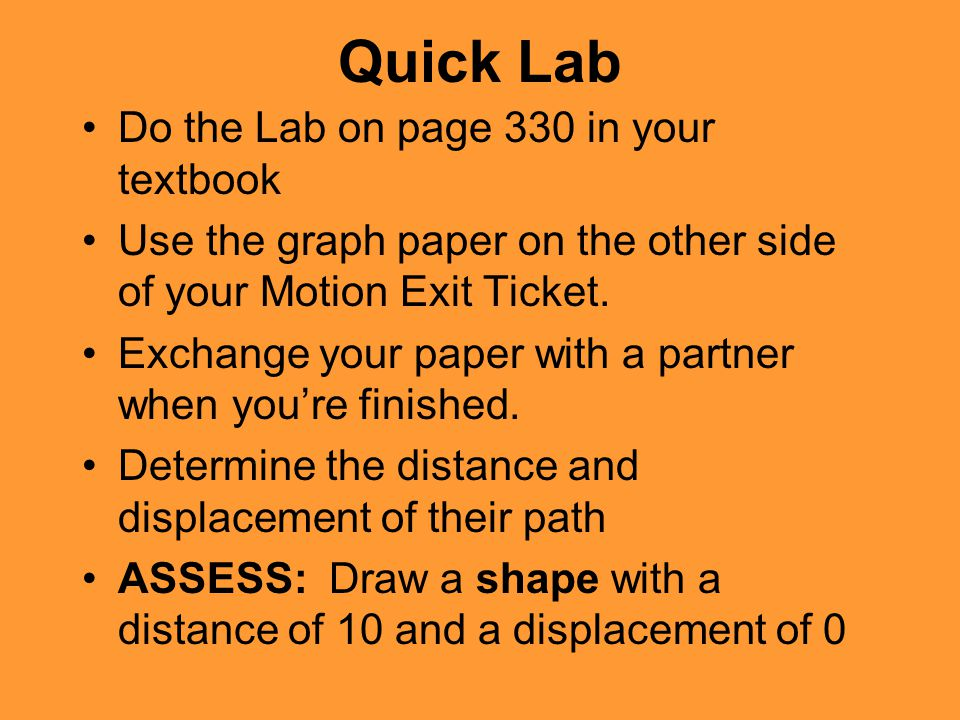 Quick Lab Do the Lab on page 330 in your textbook