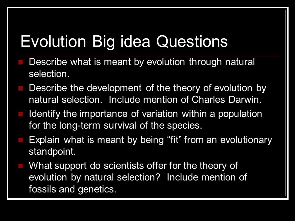 Evolution Big idea Questions