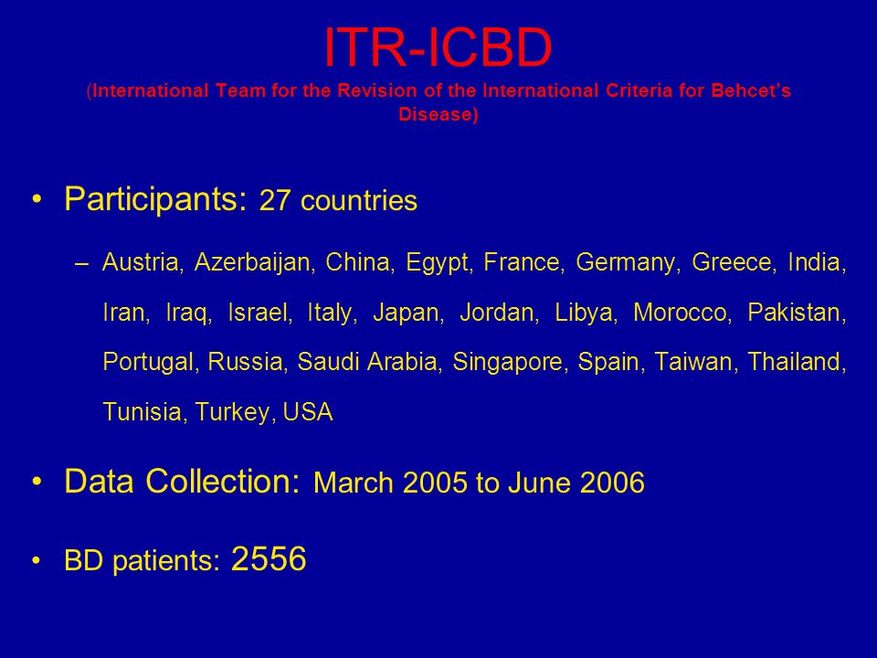 ITR-ICBD (International Team for the Revision of the International Criteria for Behcet's Disease)