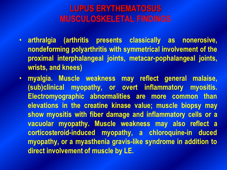 LUPUS ERYTHEMATOSUS MUSCULOSKELETAL FINDINGS