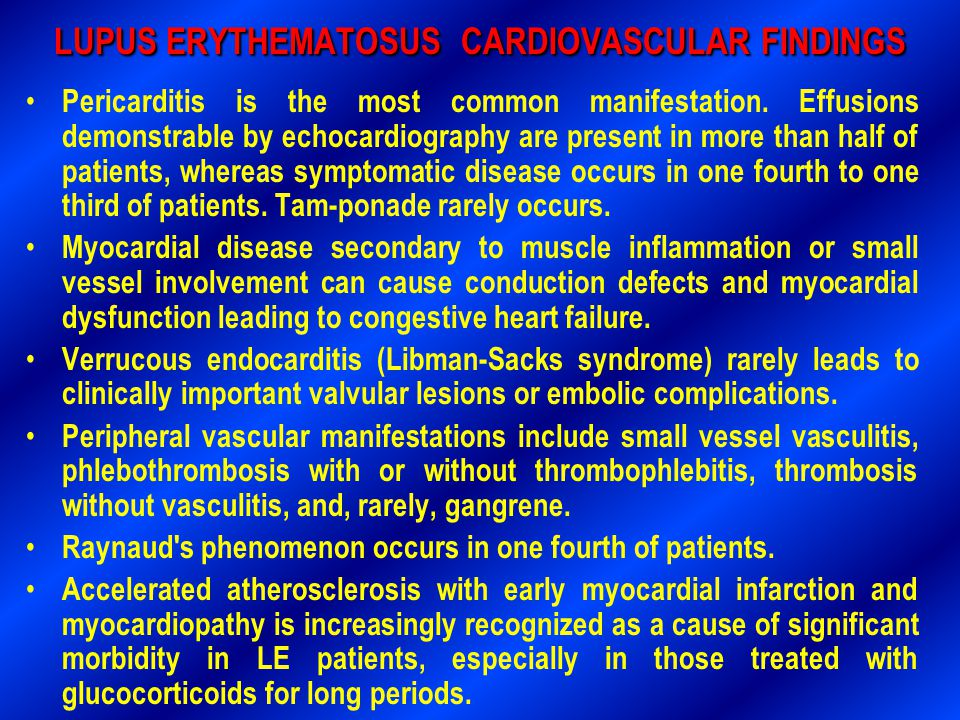 LUPUS ERYTHEMATOSUS CARDIOVASCULAR FINDINGS