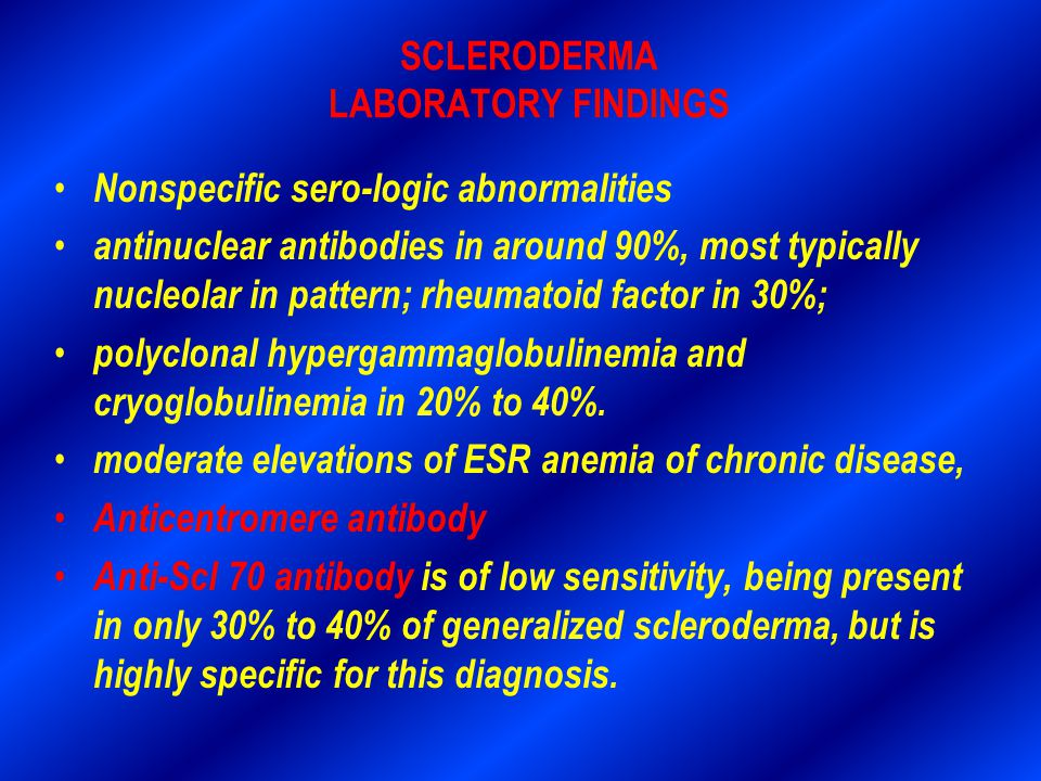 SCLERODERMA LABORATORY FINDINGS