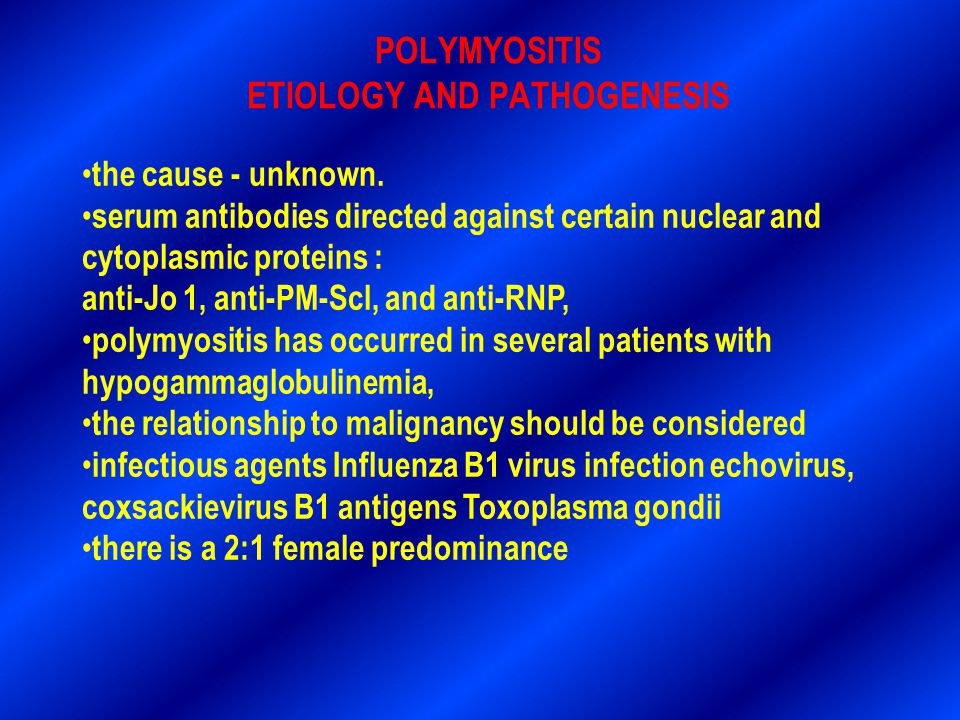 POLYMYOSITIS ETIOLOGY AND PATHOGENESIS