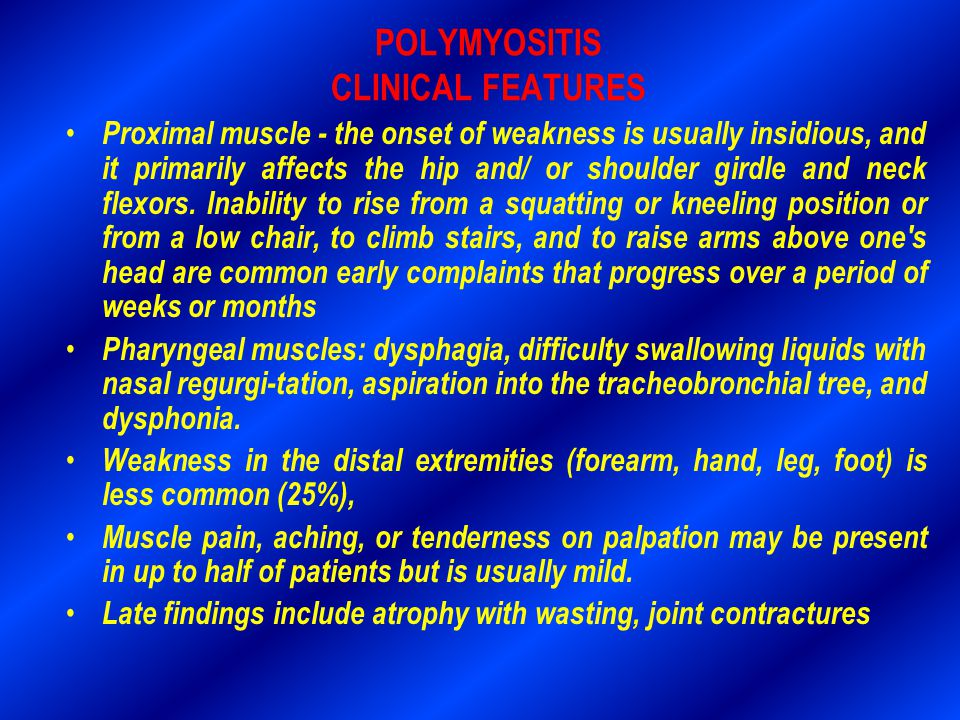 POLYMYOSITIS CLINICAL FEATURES