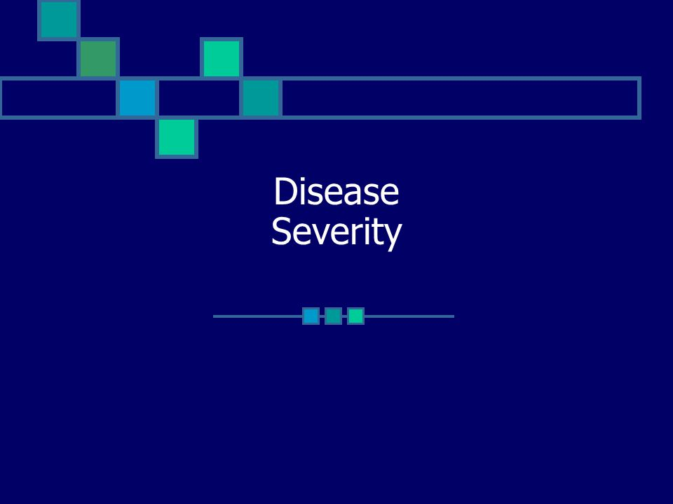 Disease Severity