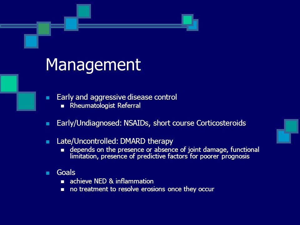 Management Early and aggressive disease control