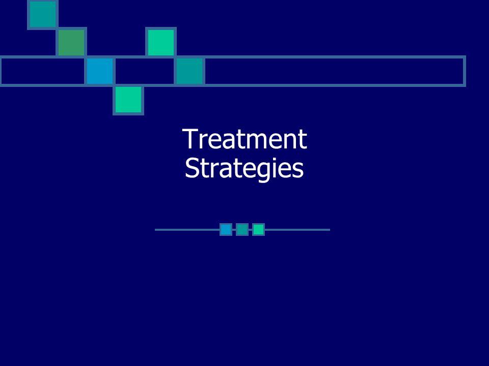 Treatment Strategies