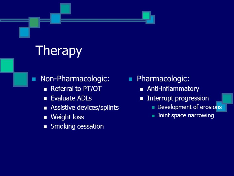 Therapy Non-Pharmacologic: Pharmacologic: Referral to PT/OT
