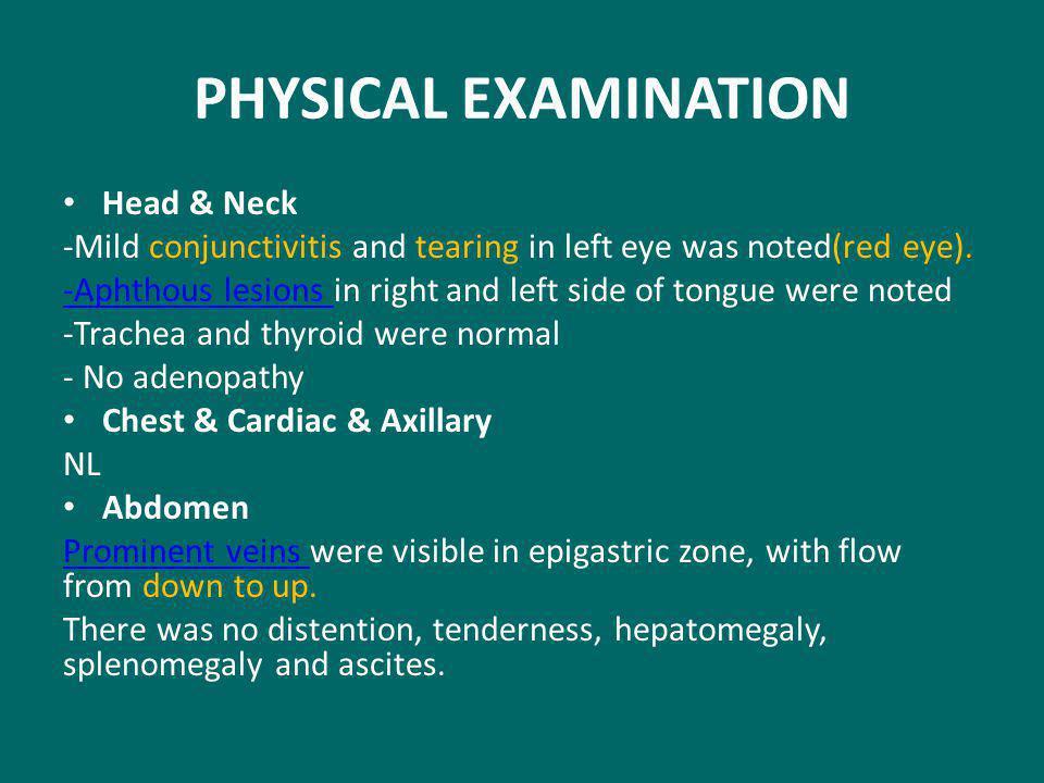 PHYSICAL EXAMINATION Head & Neck