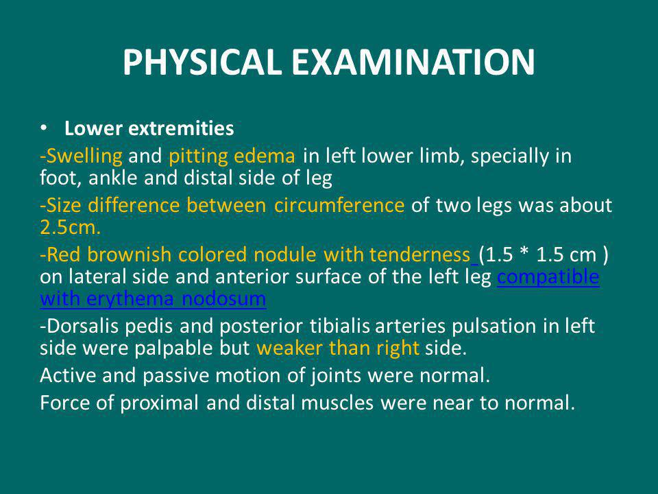 PHYSICAL EXAMINATION Lower extremities