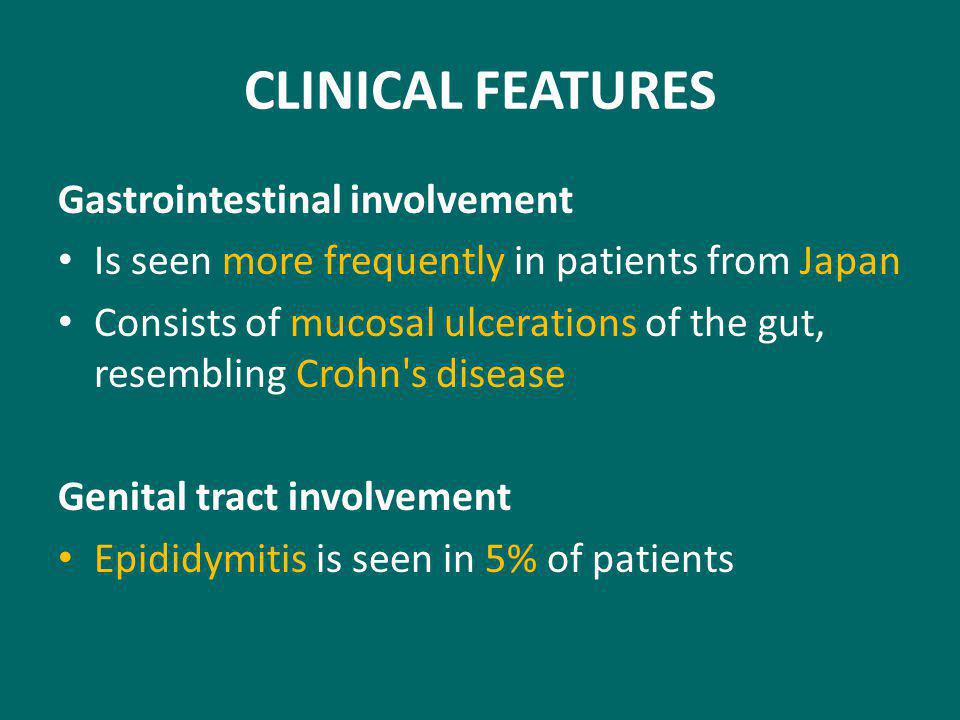 CLINICAL FEATURES Gastrointestinal involvement