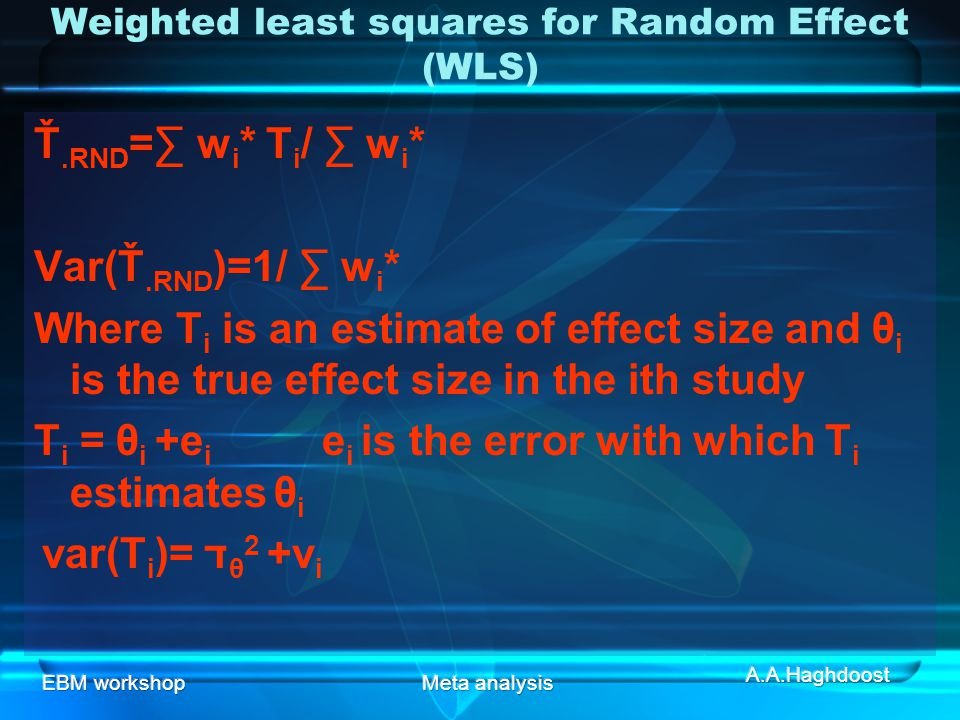 Weighted least squares for Random Effect (WLS)