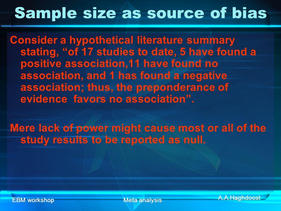 Sample size as source of bias