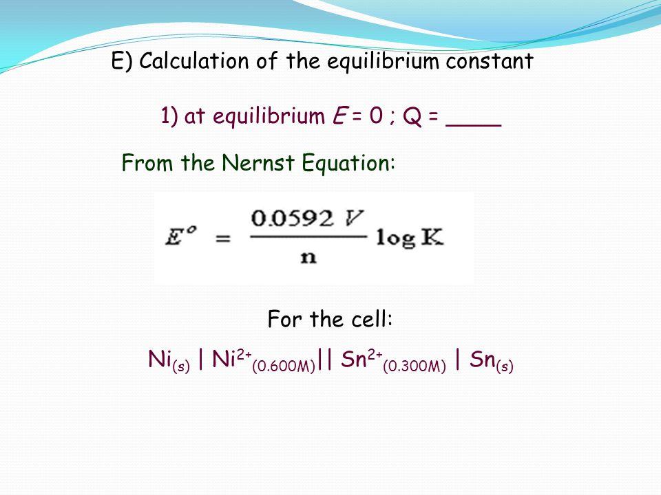 E) Calculation of the equilibrium constant