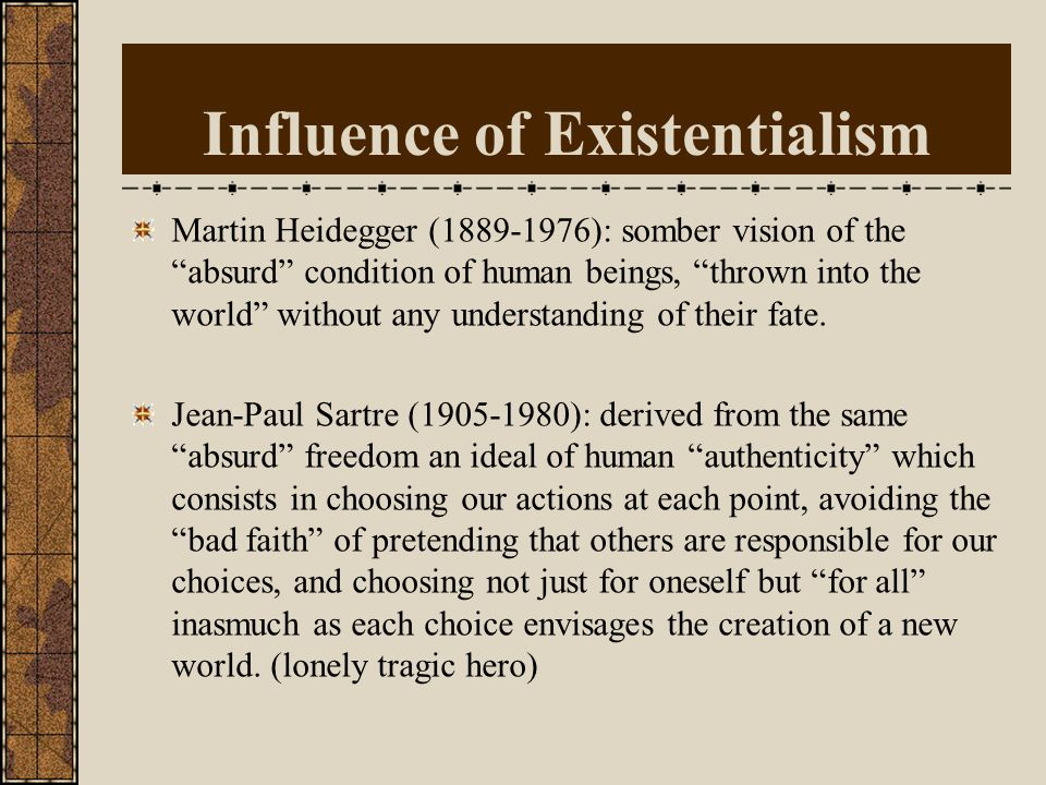 Influence of Existentialism