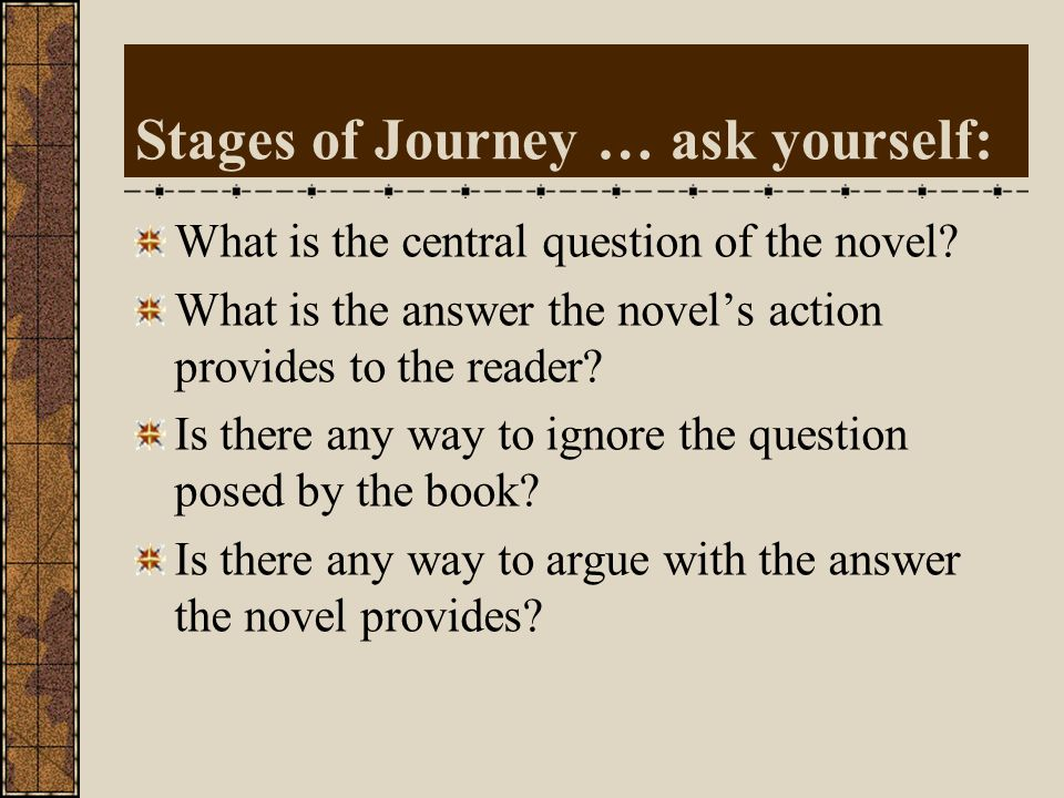 Stages of Journey … ask yourself: