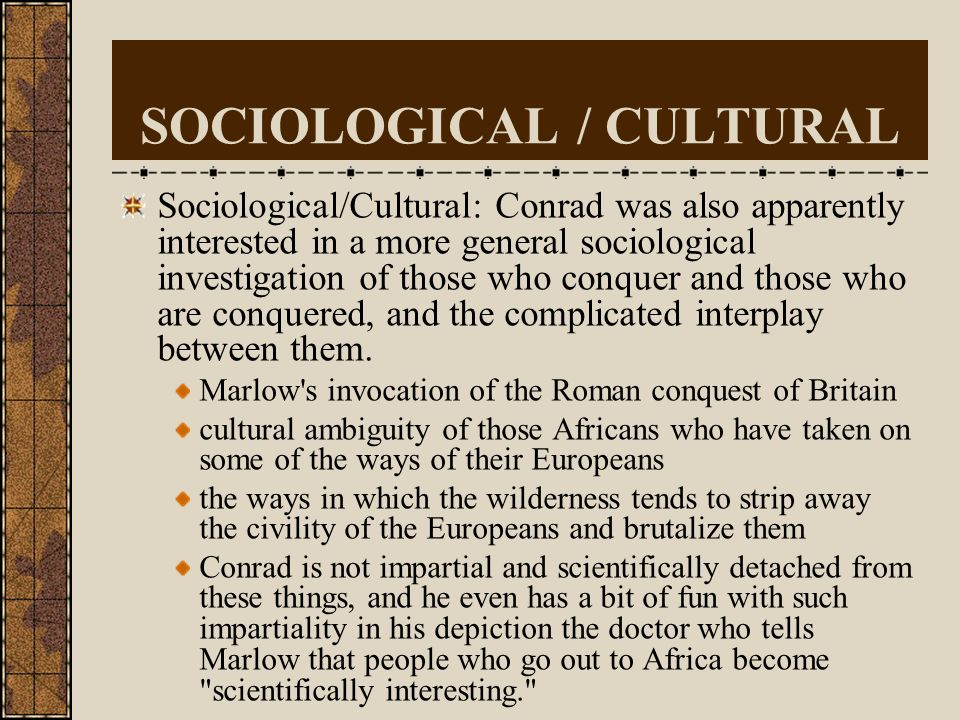 SOCIOLOGICAL / CULTURAL