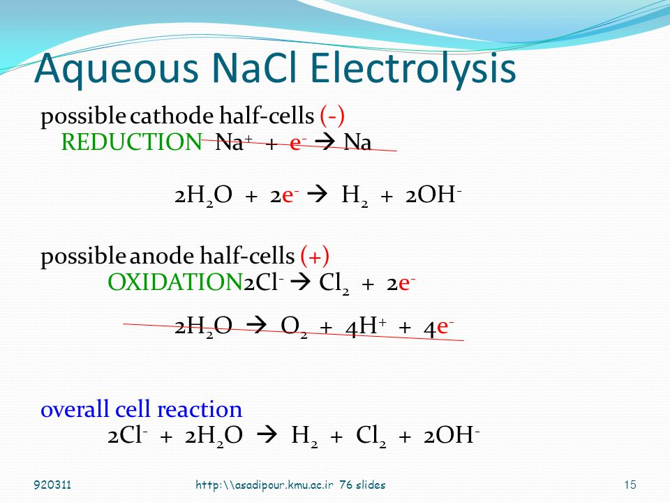 Aqueous NaCl Electrolysis