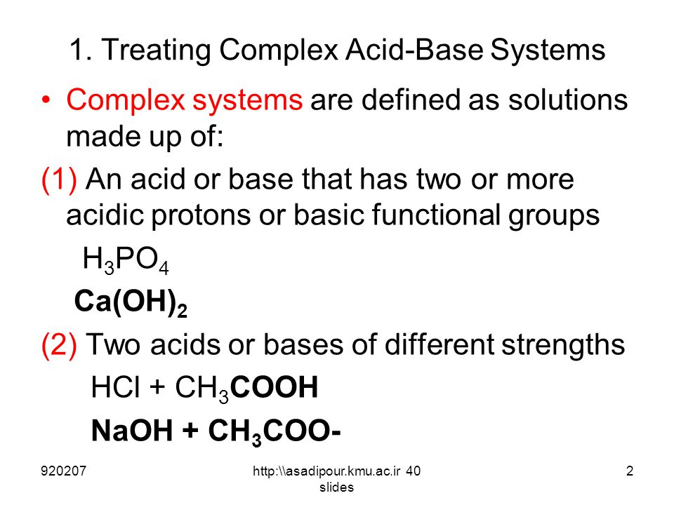 1. Treating Complex Acid-Base Systems