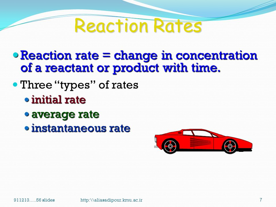 Reaction Rates Reaction rate = change in concentration of a reactant or product with time. Three types of rates.