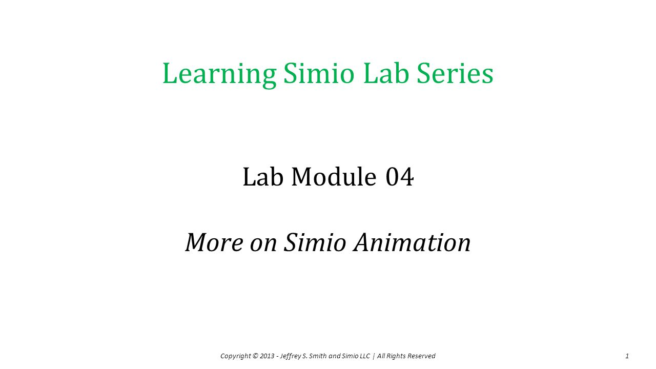 Lab Module 04 More on Simio Animation