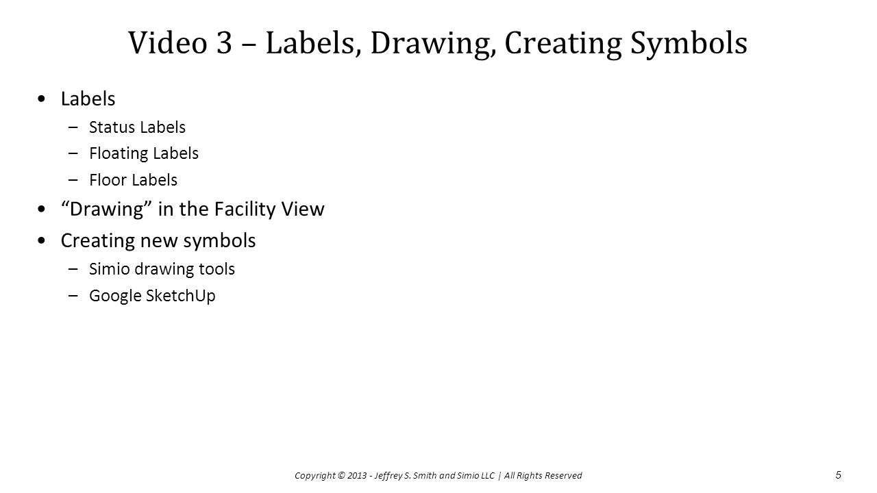 Video 3 – Labels, Drawing, Creating Symbols